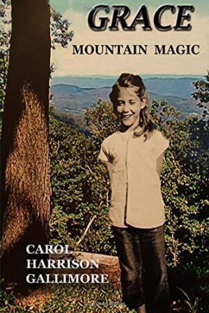 Grace Mountain Magic by Carol Gallimore | Mindstir Media Book Cover