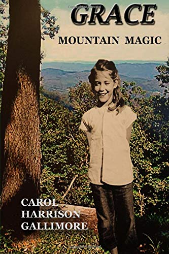 Grace Mountain Magic by Carol Gallimore | Mindstir Media Book Cover