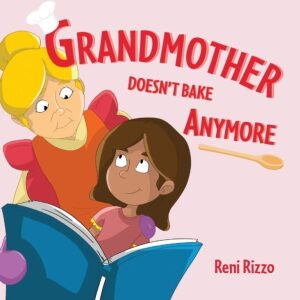 Grandmother Doesnt Bake Anymore | Mindstir Media Book Cover