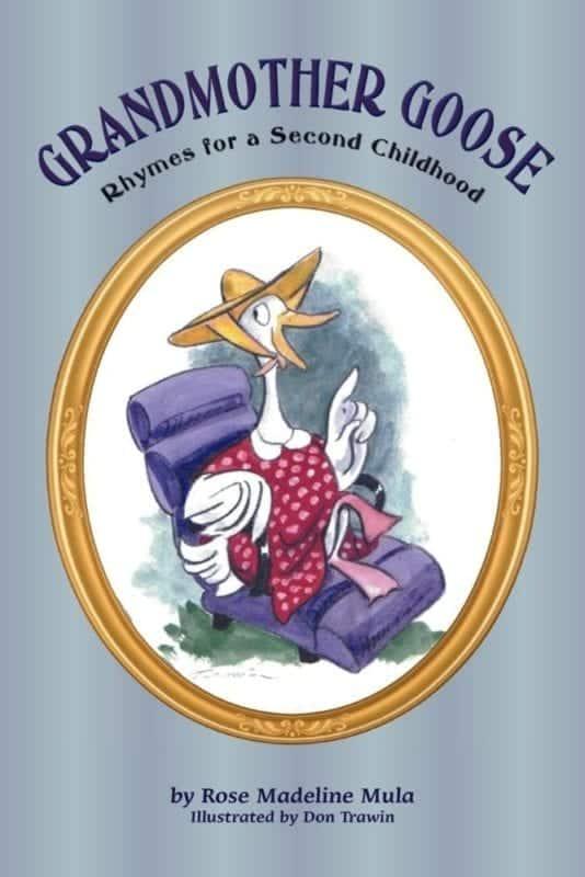 Grandmother Goose Rhymes for a Second Childhood by Rose Madeline Mula | Mindstir Media Book Cover