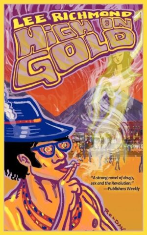 High on Gold by Lee Richmond | Mindstir Media Book Cover