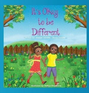 Its Okay to be Different by Josalyn Ironette Dione Holiday | Mindstir Media Book Cover