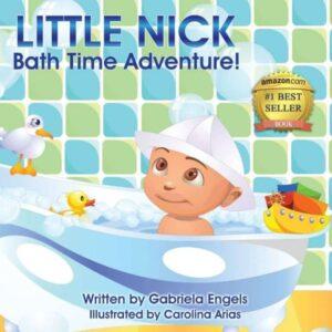 Little Nicks Bath Time Adventures by Gabriela Engels | Mindstir Media Book Cover