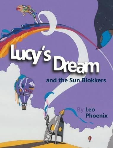 Lucys Dream and the Sun Blokkers by Leo | Mindstir Media Book Cover