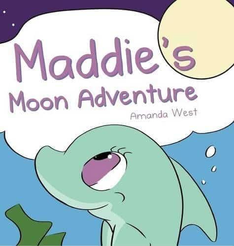 Maddies Moon Adventure by Amanda West | Mindstir Media Book Cover