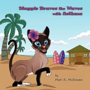 Maggie Braves the Waves with Asthma Bilingual Edition by Mari R McEowen | Mindstir Media Book Cover