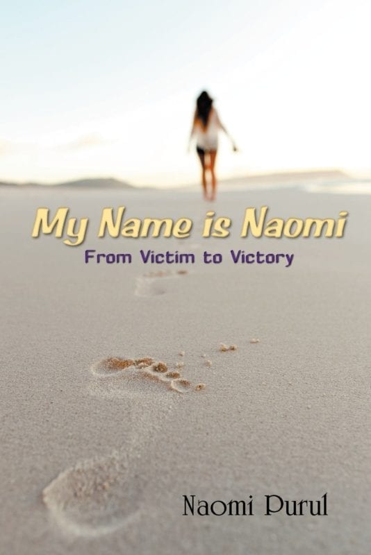 My Name is Naomi From Victim to Victory | Mindstir Media Book Cover