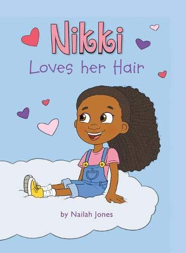 Nikki Loves Her Hair by Nailah Jones   Mindstir Media Book Cover