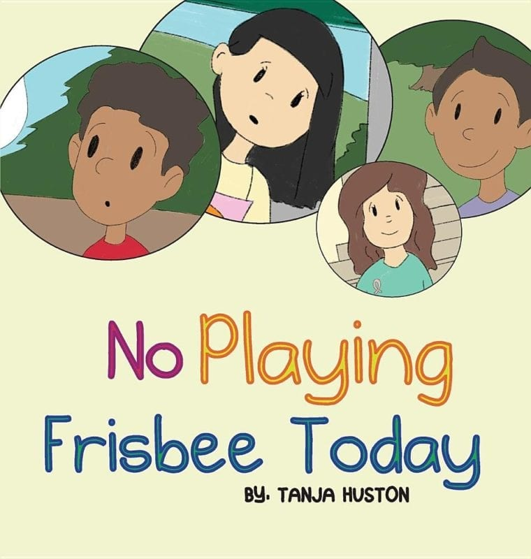 No Playing Frisbee Today | Mindstir Media Book Cover