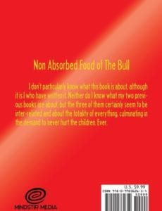 Non Absorbed Food of the Bull This is a work of psychological non fiction | Mindstir Media Book Cover