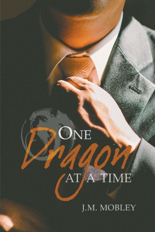 One Dragon at a Time by J M Mobley | Mindstir Media Book Cover