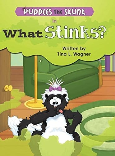 Puddles the Skunk in What Stinks by Tina L. Wagner. Wagner | Mindstir Media Book Cover