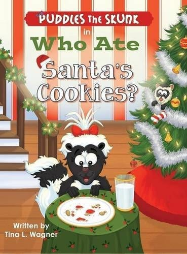 Puddles the Skunk in Who Ate Santas Cookies by Tina L. Wagner | Mindstir Media Book Cover