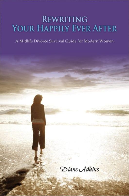 Rewriting Your Happily Ever After A Midlife Divorce Survival Guide for Modern Women | Mindstir Media Book Cover