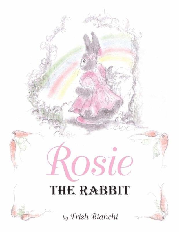 Rosie the Rabbit by Trish Bianchi | Mindstir Media Book Cover