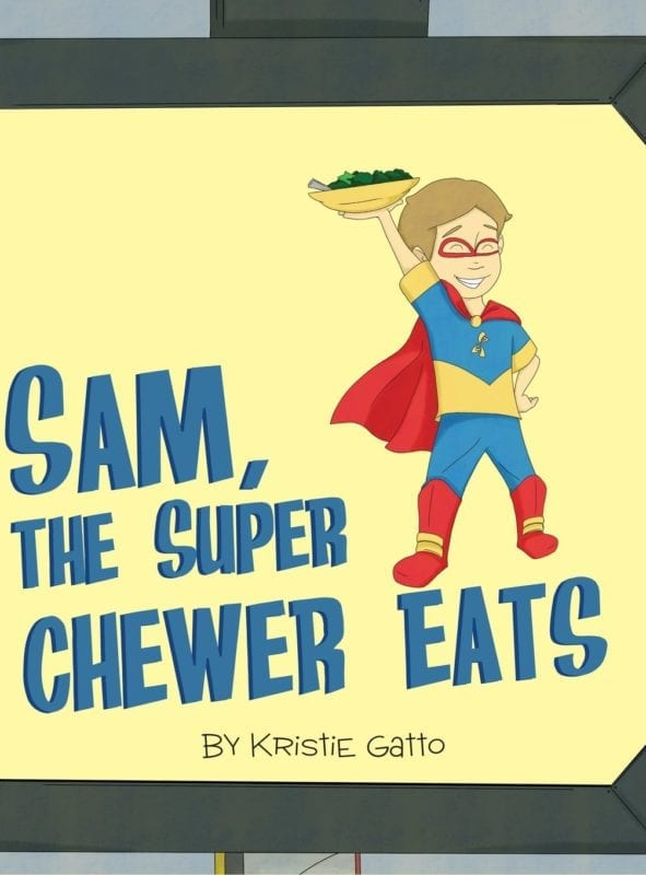 Sam The Super Chewer Eats by Kristie Gatto | Mindstir Media Book Cover