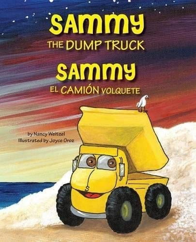 Sammy the Dump Truck Sammy el Camión Volquete | Mindstir Media Book Cover