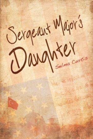 Sergeant Majors Daughter by Selma Curtis | Mindstir Media Book Cover