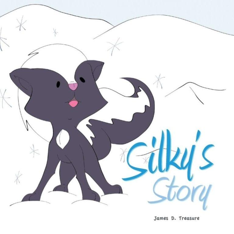 Silkys Story by James D. Treasure | Mindstir Media Book Cover