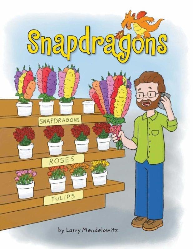 Snapdragons by Larry Mendelowitz | Mindstir Media Book Cover