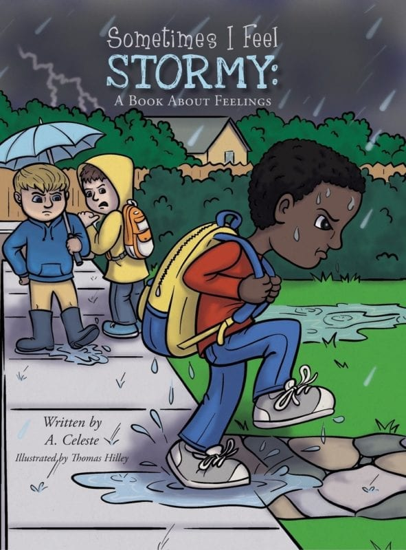 Sometimes I Feel Stormy A Book About Feelings by A. Celeste | Mindstir Media Book Cover