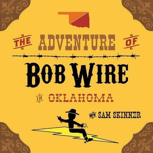 The Adventure of Bob Wire in Oklahoma | Mindstir Media Book Cover