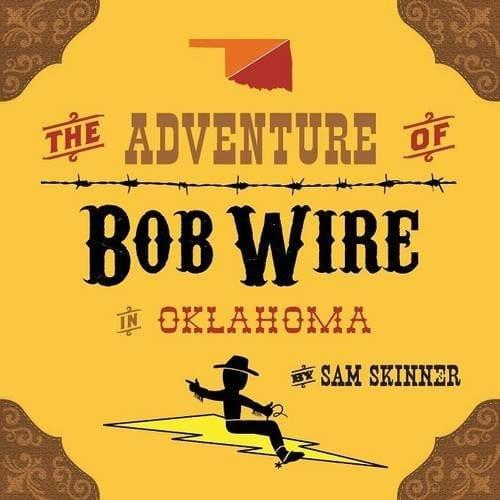 The Adventure of Bob Wire in Oklahoma | Mindstir Media Book Cover