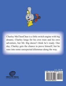 The Adventures of Charley McChooChoo Charleys First Adventure by author Trevor Davis | Mindstir Media Book Cover