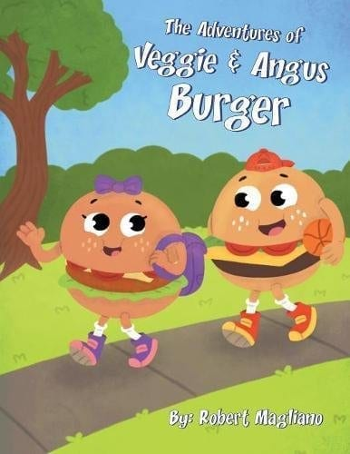 The Adventures of Veggie Angus Burger by Robert Magliano | Mindstir Media Book Cover