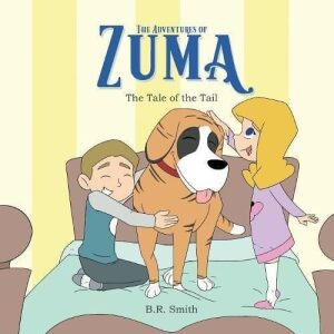 The Adventures of Zuma The Tale of the Tail by B.R. Smith | Mindstir Media Book Cover