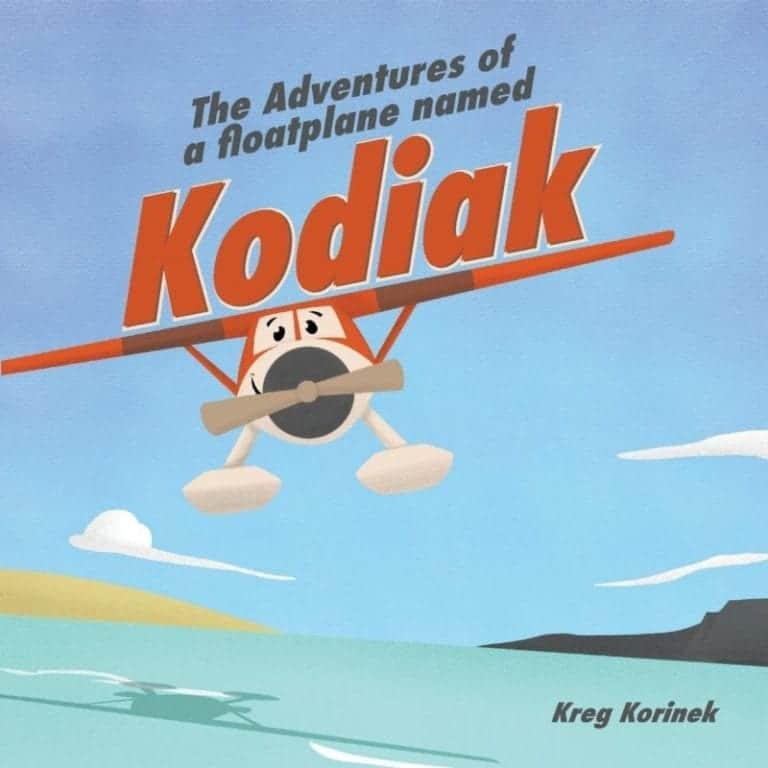 The Adventures of a Floatplane Named Kodiak | Mindstir Media Book Cover