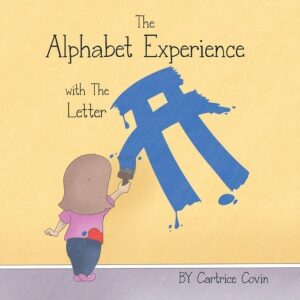 The Alphabet Experience with the Letter A by Cartrice Covin | Mindstir Media Book Cover