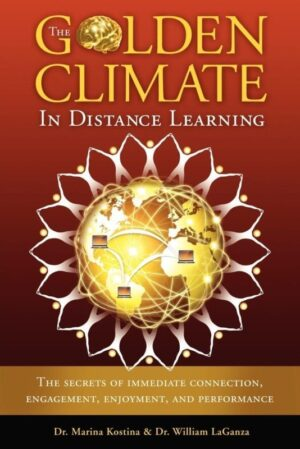 The Golden Climate in Distance Learning The Secrets of Immediate Connection Engagement Enjoyment and Performance | Mindstir Media Book Cover