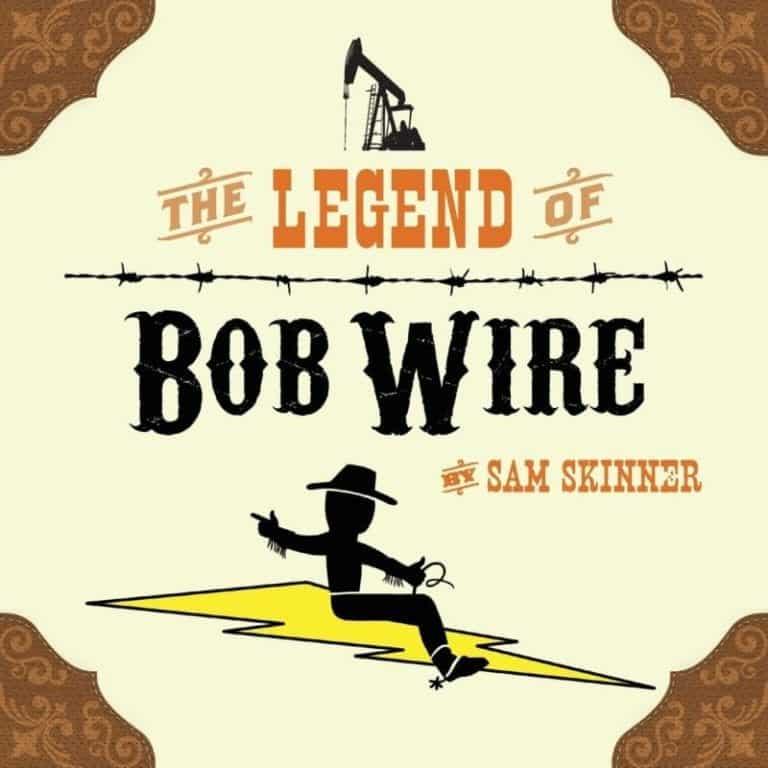 The Legend of Bob Wire by Sam Skinner | Mindstir Media Book Cover