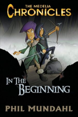 The Medelia Chronicles In The Beginning | Mindstir Media Book Cover