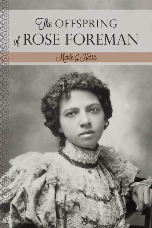 The Offspring of Rose Foreman | Mindstir Media Book Cover