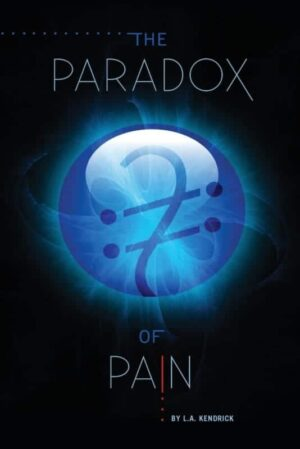 The Paradox of Pain by L.A. Kendrick 1 | Mindstir Media Book Cover