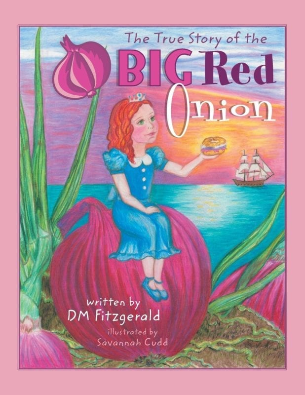 The True Story of the Big Red Onion by D.M. Fitzgerald | Mindstir Media Book Cover