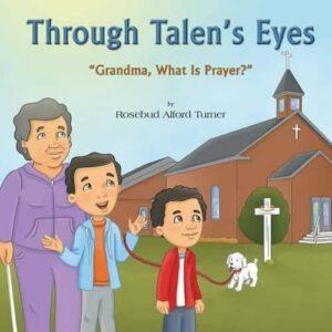 Through Talens Eyes Grandma What Is Prayer | Mindstir Media Book Cover