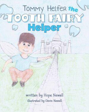 Tommy Helfer the Tooth Fairy Helper | Mindstir Media Book Cover