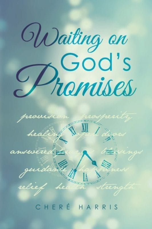 Waiting on Gods Promises by Chere Harris | Mindstir Media Book Cover