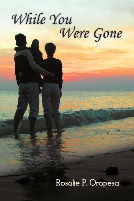 While You Were Gone by Rosalie P. Oropesa | Mindstir Media Book Cover