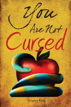 You Are Not Cursed by Gregory King | Mindstir Media Book Cover