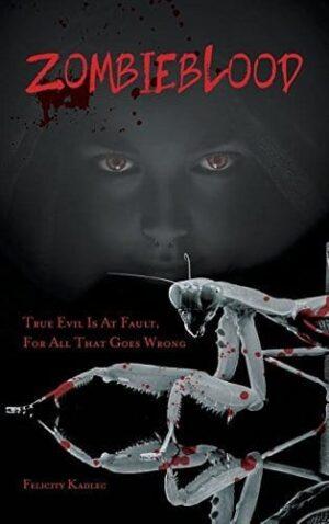 Zombieblood by Felicity Kadlec | Mindstir Media Book Cover
