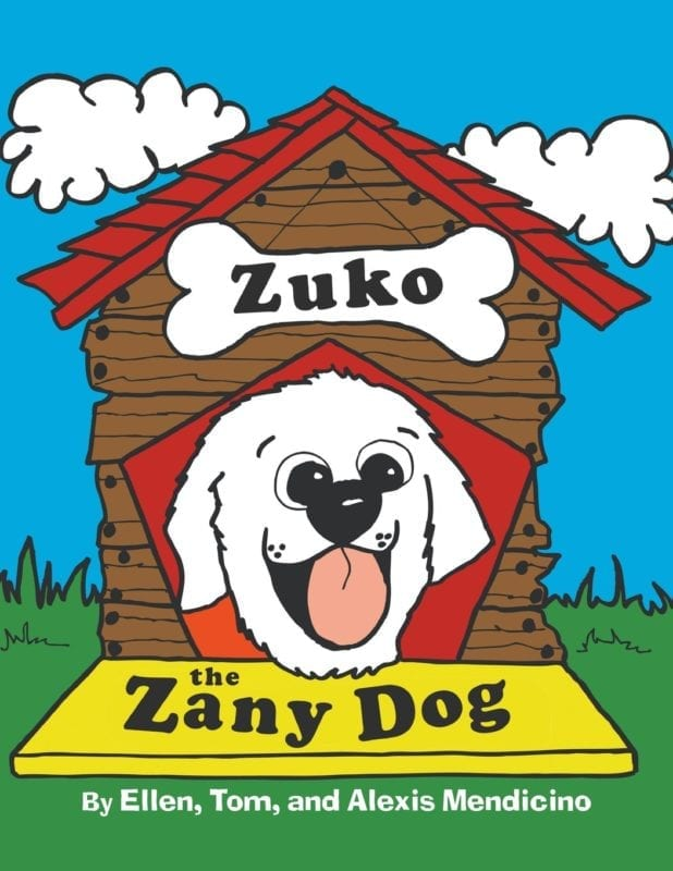 Zuko the Zany Dog by The Mendicino | Mindstir Media Book Cover