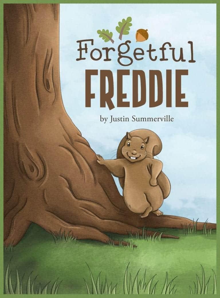 Forgetful Freddie by Justin Summerville | Mindstir Media Book Cover