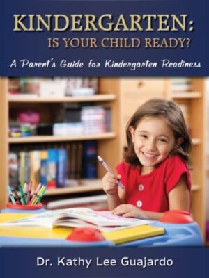 Kindergarten Is Your Child Ready A Parents Guide for Kindergarten Readiness | Mindstir Media Book Cover