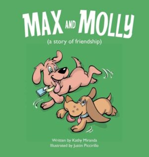 Max and Molly a story of friendship by Kathy Miranda 1 | Mindstir Media Book Cover