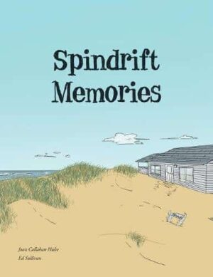 Spindrift Memories by Joan Callahan Hulse Ed Sullivan | Mindstir Media Book Cover