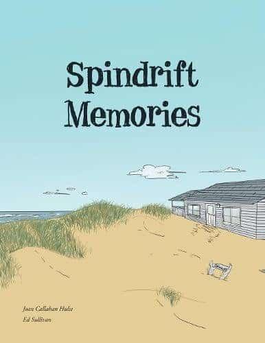 Spindrift Memories by Joan Callahan Hulse Ed Sullivan | Mindstir Media Book Cover